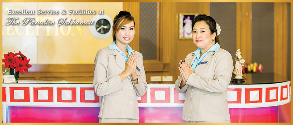 Excellent Service and Facilities at The Paradise Sukhumvit